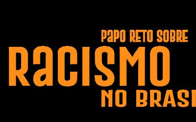 SBS Convida: Papo reto sobre racismo